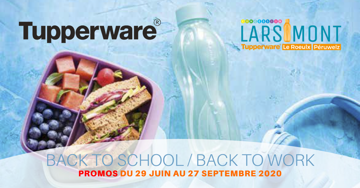Back to School, Back to work - TupperwareLarsimont